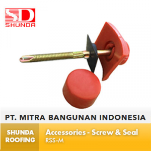 Shunda Roofing Atap UPVC - Accessories - Screw and Seal - RSS-M